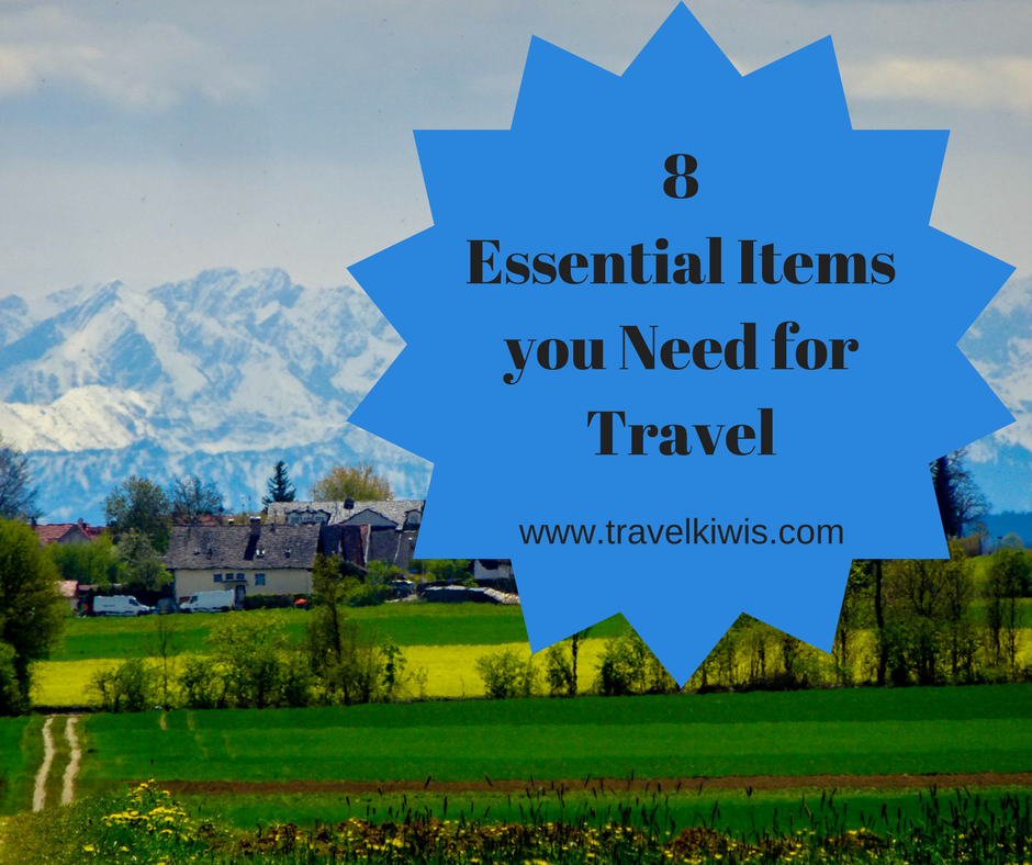 8 Essential Items You Need for Travel