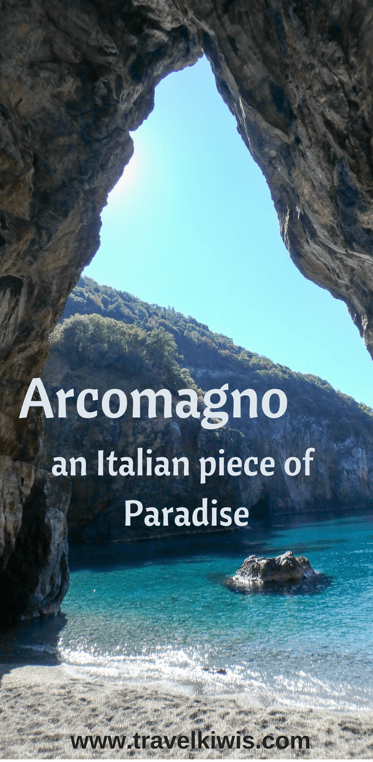 Arcomagno - a little piece of Italian Paradise and the chance to swim in a blue cave.